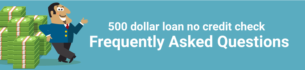 500 dollar loan no credit check