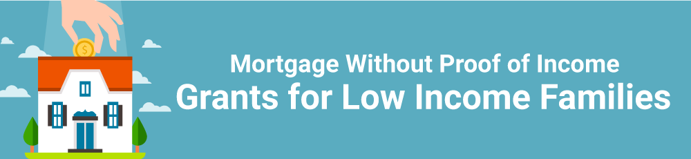 Mortgage Without Proof of Income