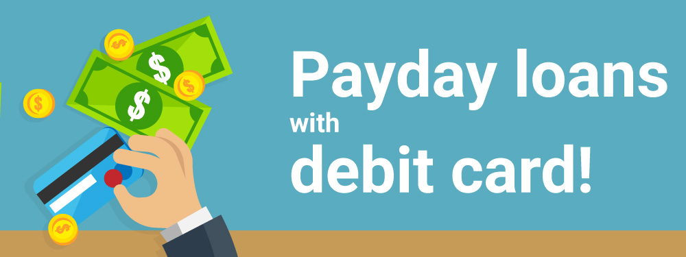 payday loans with debit card