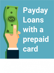 Payday loans with a prepaid debit card