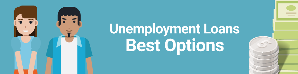 fast cash lending products with regard to unemployment